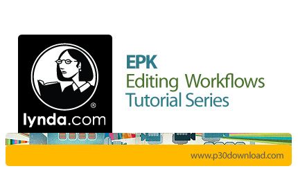 1419842768_lynda-epk-editing-workflows-tutorial-series