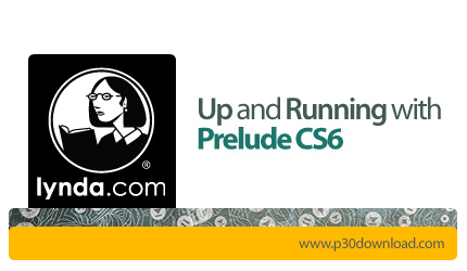 1356848293_lynda-up-and-running-with-prelude-cs6
