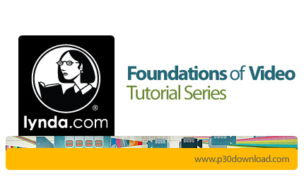 1422434435_lynda-foundations-of-video-tutotial-series-