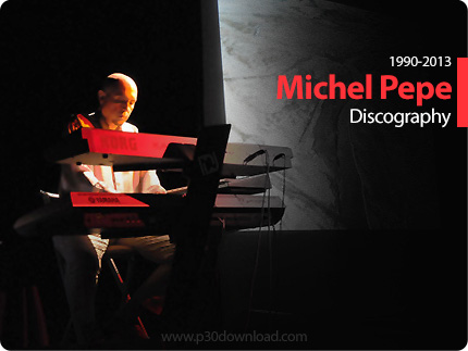 1394654751_michel-pepe-discography